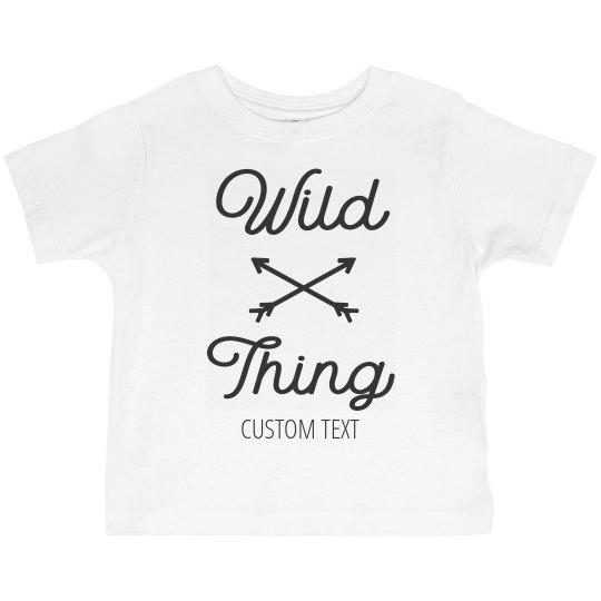 Wild Thing Custom Toddler Tee