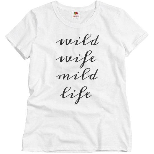 Wild Wife Mild Life Bridal Gift