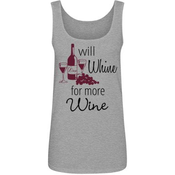 Will Whine for More Wine