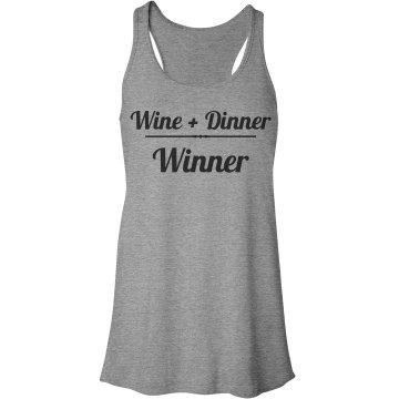 Wine + Dinner = Winner tank