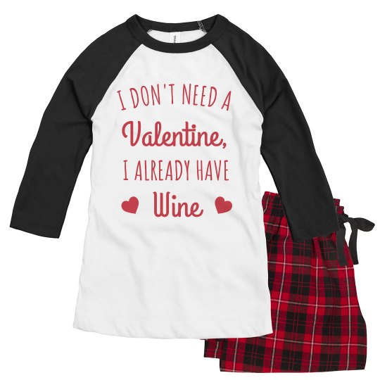 Wine is my Valentine Funny Pajamas