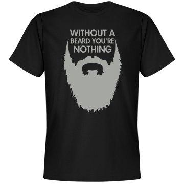 Without A Beard Shirt