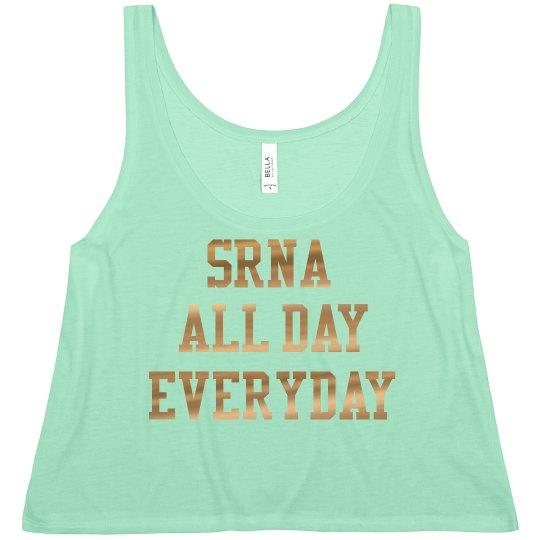 Women's Crop- SRNA ALL DAY