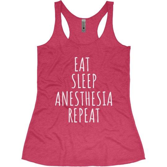 Women's Tank- EAT. SLEEP. ANESTHESIA. REPEAT