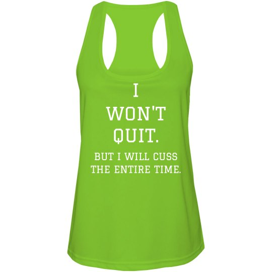 Won't Quit Will Cuss Fitness