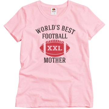 Worlds best football mom
