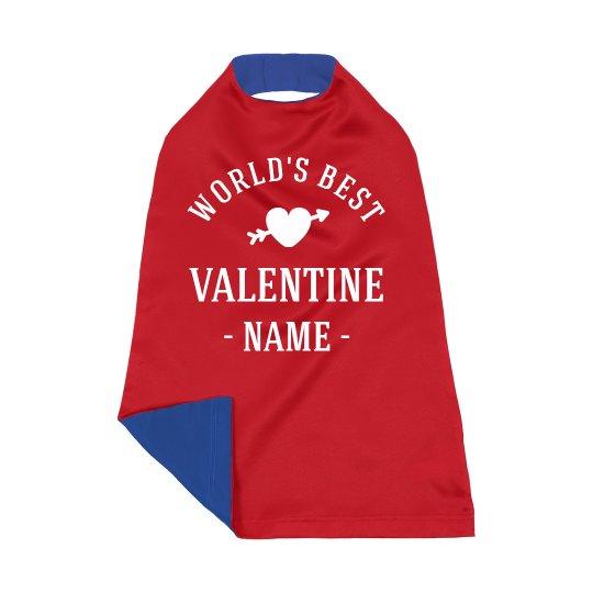 World's Best Valentine Custom Name