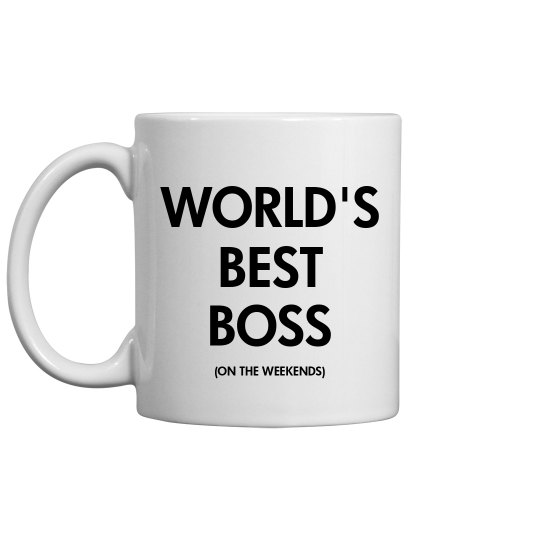 World's Best Weekend Boss
