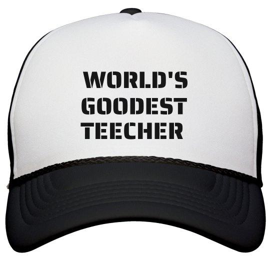 World's Goodest Teecher