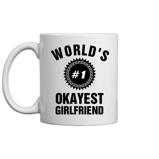 World's Okayest Girlfriend
