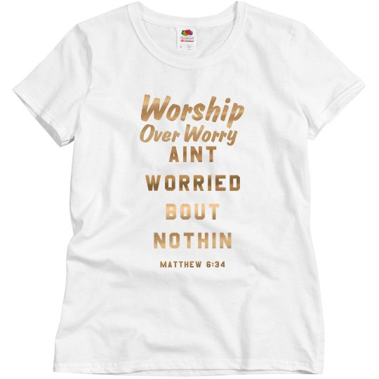 worship over worry