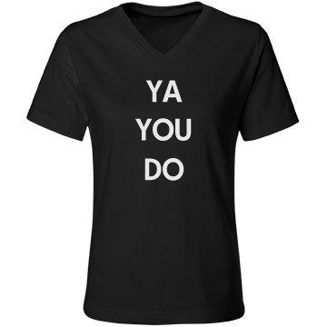 YA YOU DO