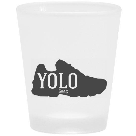 Yolo Zwag Shot Glass