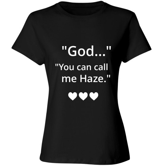 YOU CAN CALL ME HAZE black T-shirt