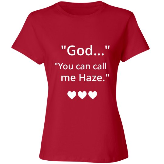 YOU CAN CALL ME HAZE red T-shirt