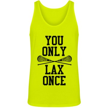 You Only Lax Once Neon Lacrosse Camp Tank