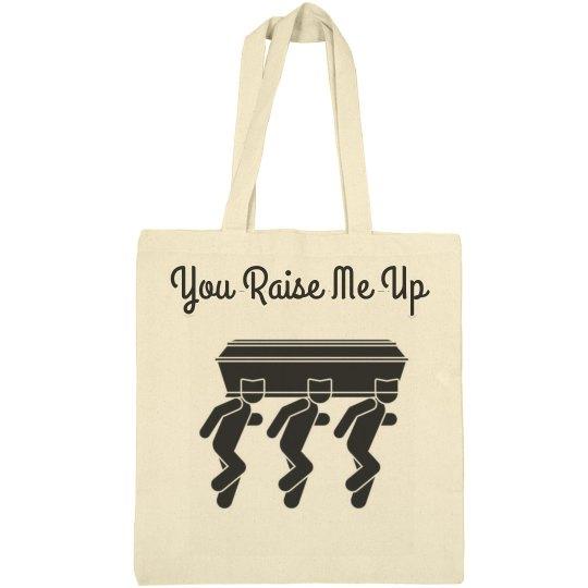 You raise me up bag