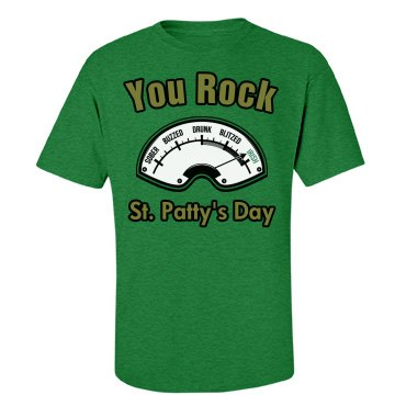 You rock st. patty's day
