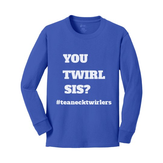 You Twirl Sis? Youth Long Sleeve