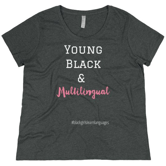 Young Black & Multilingual Tee up to 4X