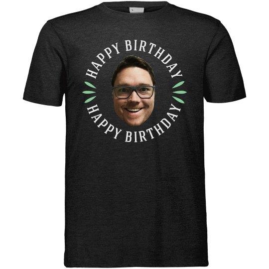 Your Custom Happy Birthday T-Shirt