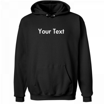 Your Custom Text Sweatshirt