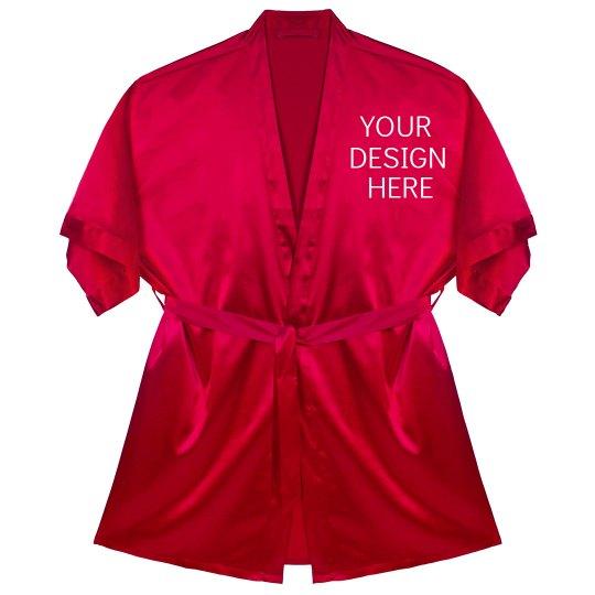 Your Design Here Custom Robe