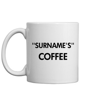 Your surname coffee