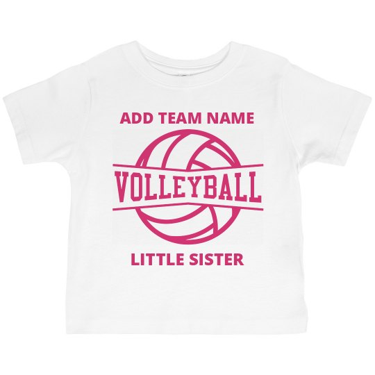 Your Team Volleyball Little Sister