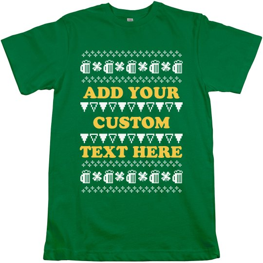 Your Text Custom Beer And Clover Tee