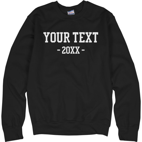 Your Text Dated Sweater