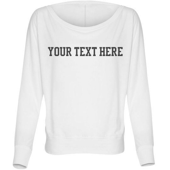 Your Text Long Sleeve Tee