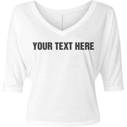 Your Text V-Neck Shirt