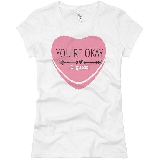 You're More Than Okay