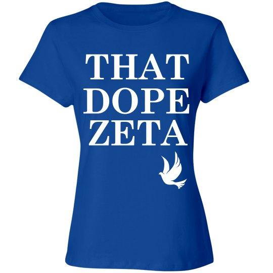 Zetas are dope