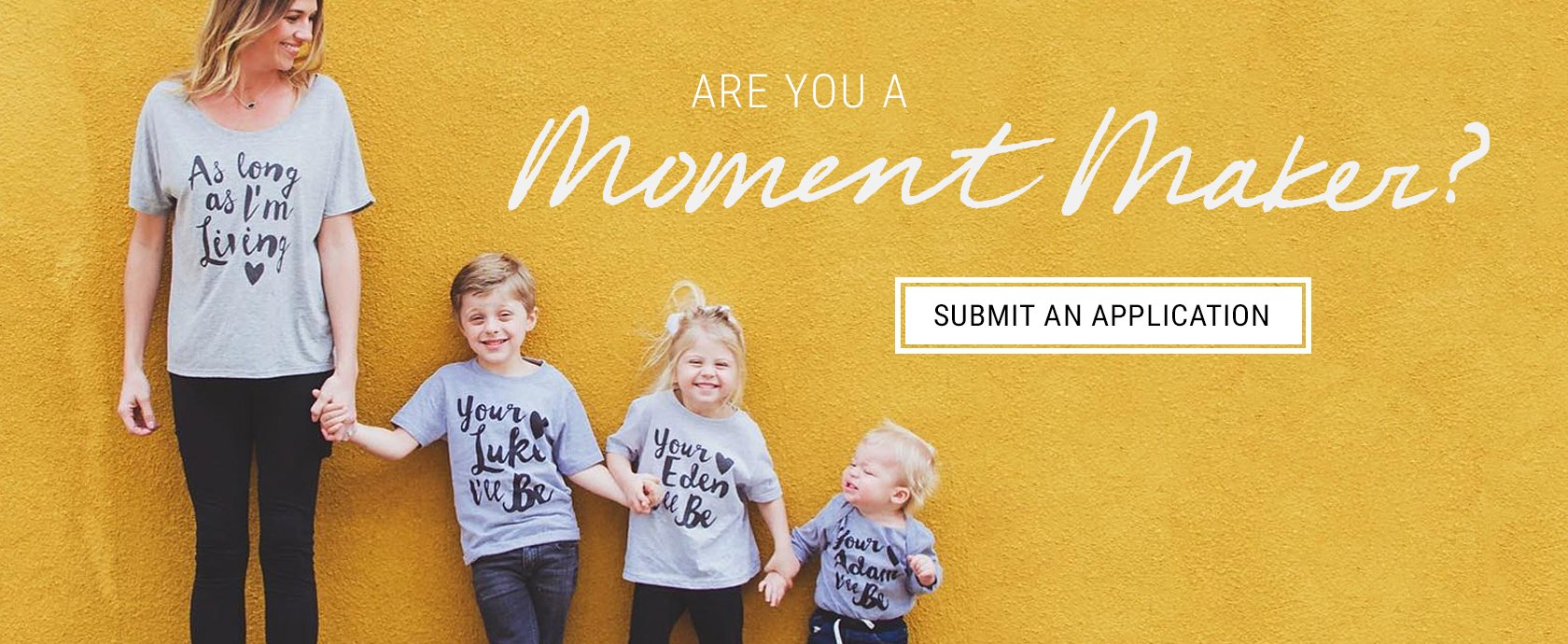 Are You A Moment Maker