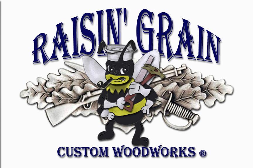 Raisin' Grain Custom Woodworks