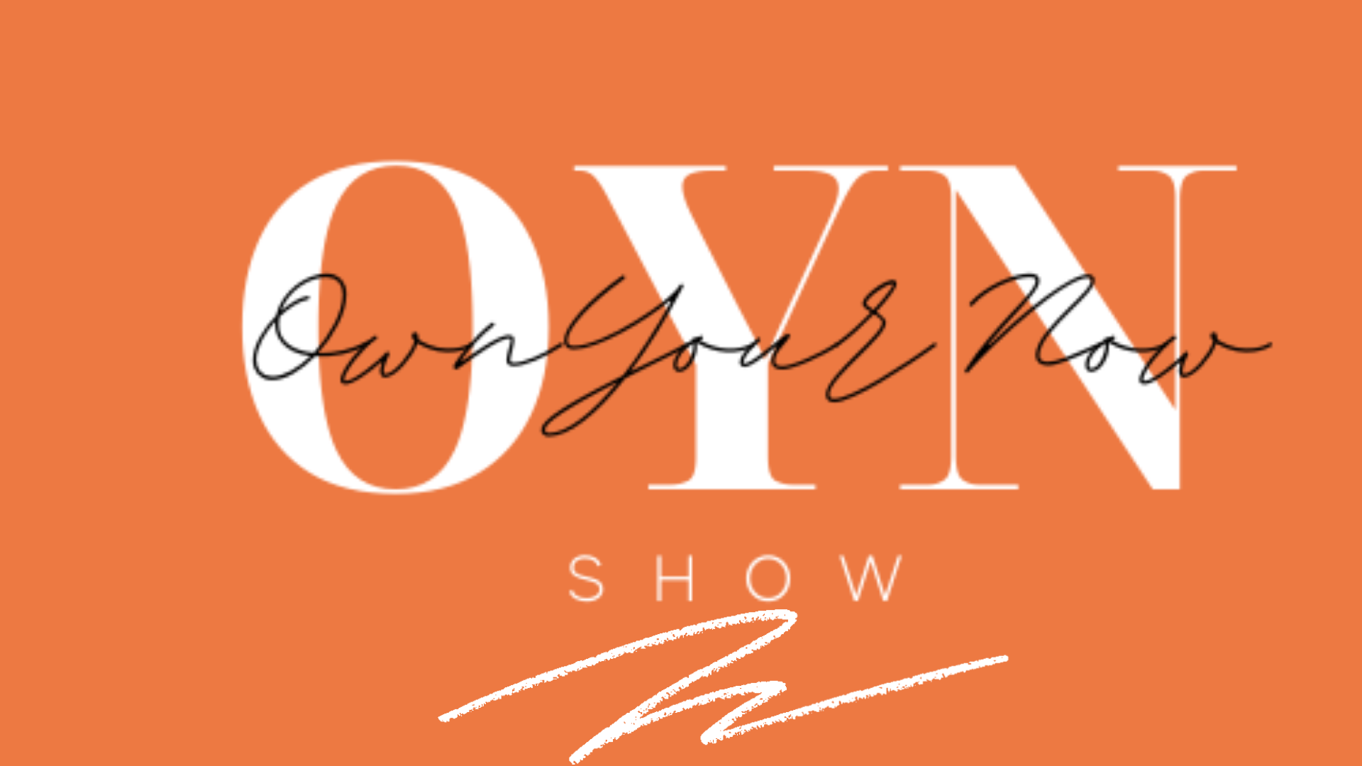 Own Your Now Show Shoppe