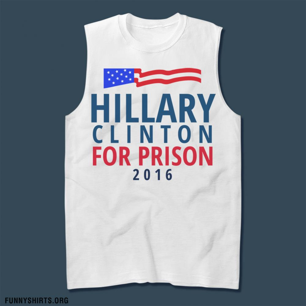 Hillary Clinton is for Prison