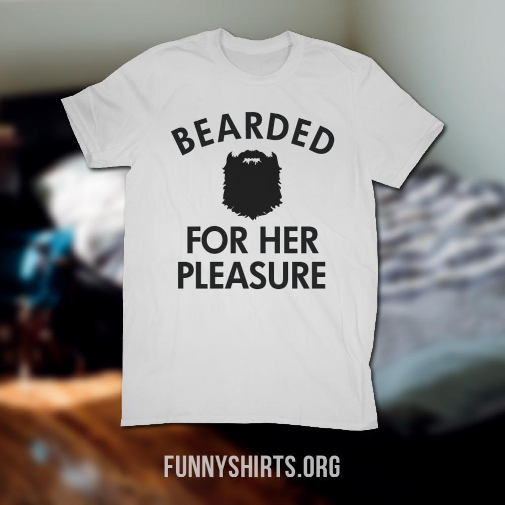 Bearded For Her Pleasure White