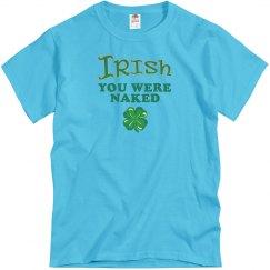 Irish You Were Naked