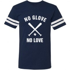 No Glove Means No Love