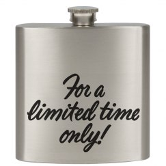 Limited Time Only! Flask