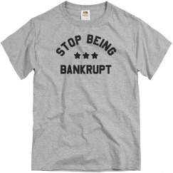 Stop Being Bankrupt