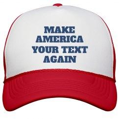 Make America Custom Text Again