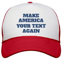 Make America Custom Text Again