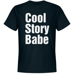 Cool Story Babe Text
