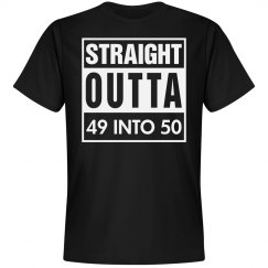 Straight outta 49 into 50 shirt