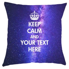 Keep Calm Custom Space Pillow