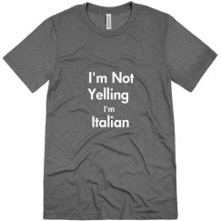 Not yelling Italian-Men
